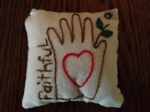 Faithfulness handsewn pillow May 2016